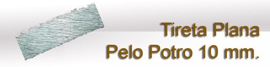 Plana Pelo Potro 10 mm